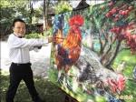 陳明順畫雞 入選法國藝術家沙龍