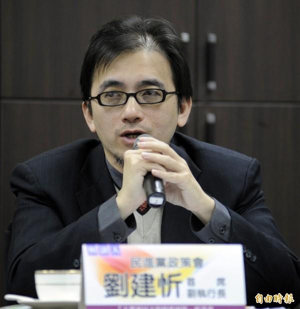 劉建忻負責蔡英文的所有政策。(資料照,記者叢昌瑾攝)