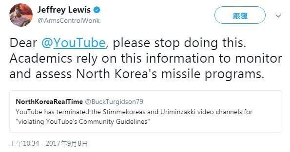 軍事專家路易斯在推特上推文,希望YouTube不要砍掉北韓的內容。(圖取自Jeffrey Lewis推特)