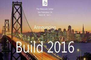 微軟 Build 開發者大會時間確定!明年 3 月提前登場!