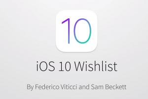 希望 Apple 能聽見!iOS 10 的 10 大新功能期待!