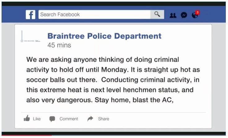 歐洲各國及美國近日都遭到熱浪侵襲,有美國警察搭上時事梗,在臉書幽默發文,拜託要犯罪的人能否等明天再說。(圖擷自WHDH)