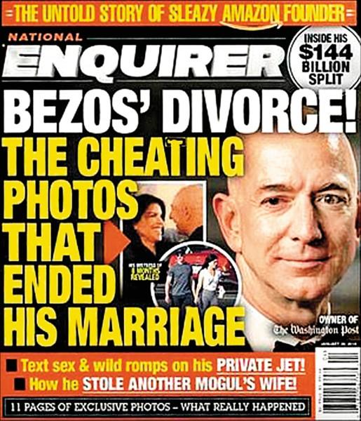全球首富貝佐斯指控遭美國八卦報國家詢問報母公司要脅,要求貝佐斯停止調查與公開表明該報的報導非出於政治動機,否則就要公布貝佐斯的私密裸照。圖為國家詢問報報導貝佐斯外遇離婚的那一期刊物封面。(取自紐約時報)