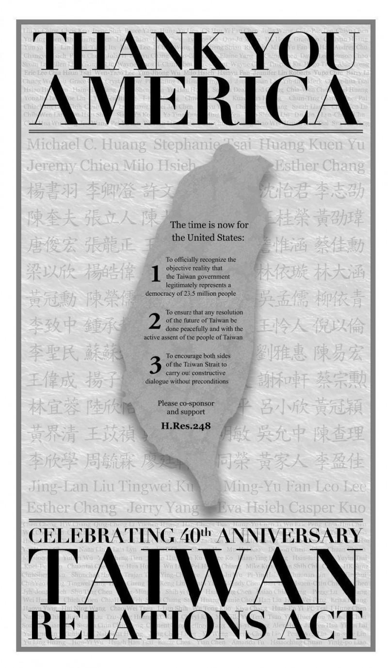 留美台灣人發起募資,成功在「台灣關係法」簽署的4月10日,於國會議員辦公室常見的《華盛頓時報》(Washington Times)和《國會山莊》(The Hill)刊登全版廣告,向美國朋友呼籲台美關係的重要性,並支持與簽署眾議院第248號「挑戰一中原則」決議案(H.Res.248)。(取自FAPA臉書)