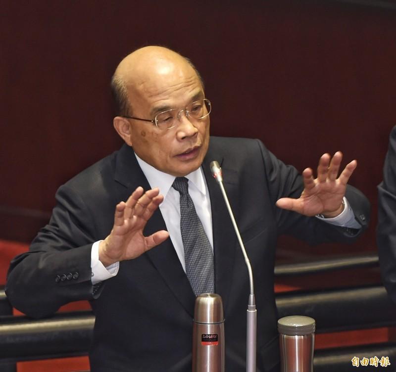 行政院長蘇貞昌在立法院答詢時表示,如果不是陳菊這些人過去為台灣自由民主拚命,「現在哪可能『青菜人』可以組黨?」(記者方賓照攝)