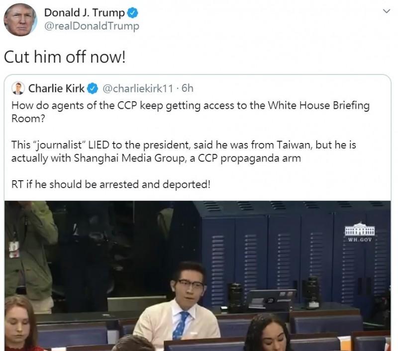 美國總統川普今轉貼政治評論家Charlie Kirk推文,針對中媒記者張經義日前在白宮記者會上自稱來自台灣一事,川普表示,「現在就把他踢掉!」(圖擷取自推特)