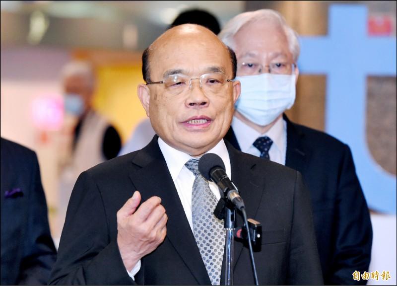 行政院長蘇貞昌昨表示,中國整天飛機船艦繞台,台灣人只會越來越厭惡。(記者廖振輝攝)