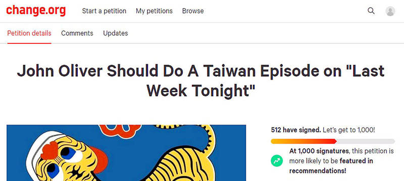 A screen grab of the petition launched last week for British-American comedian John Oliver to do a segment on Taiwan. Screen grab: Han Cheung, Taipei Times